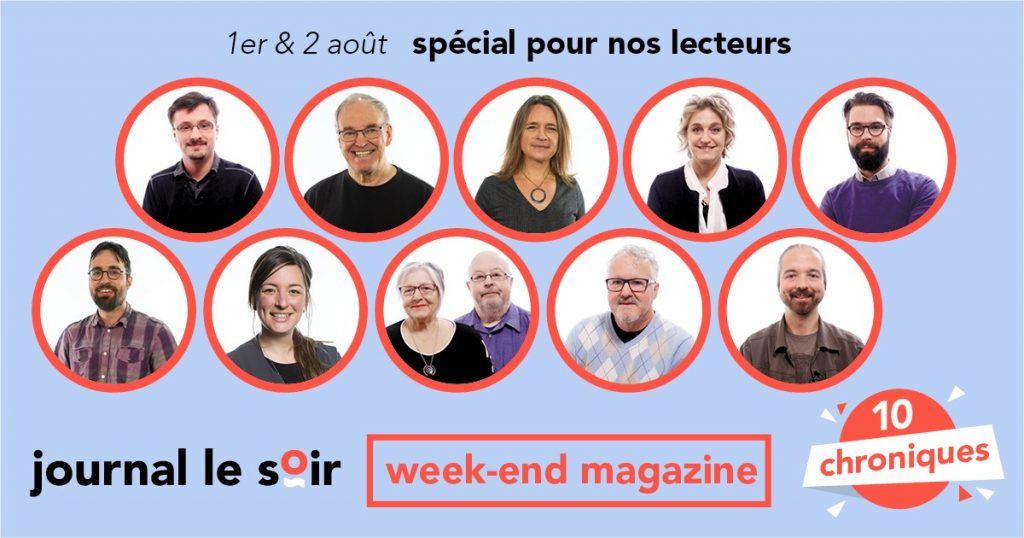 « Week-end Magazine » - 1er et 2 août