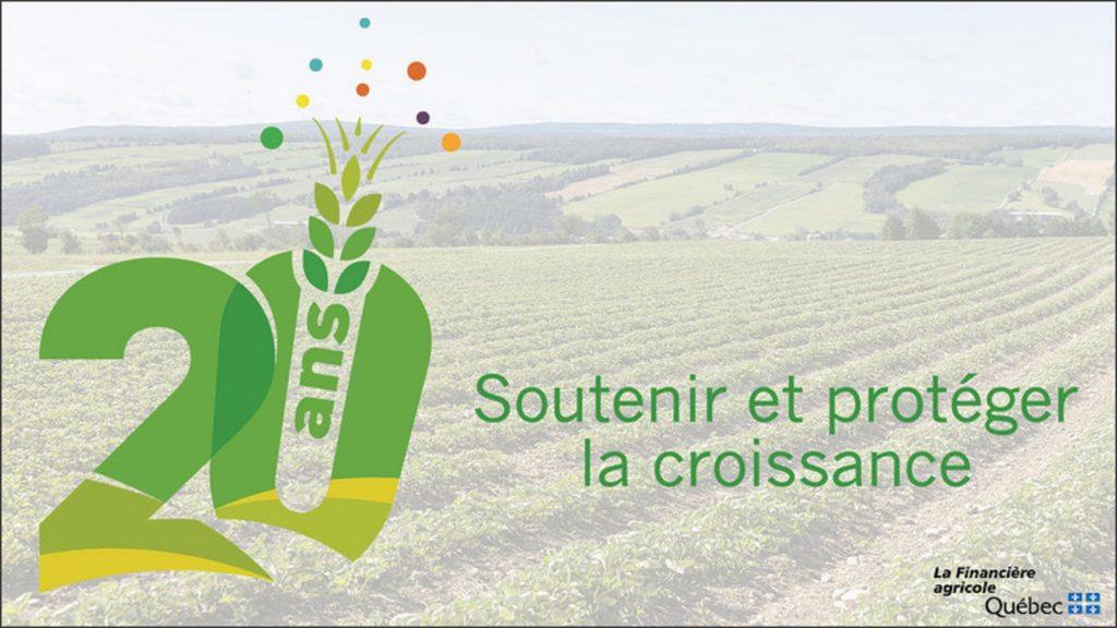 La Financière agricole du Québec célèbre son 20e anniversaire de création