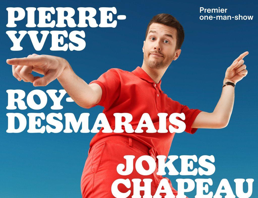 Pierre-Yves Roy-Desmarais rôde son premier spectacle solo